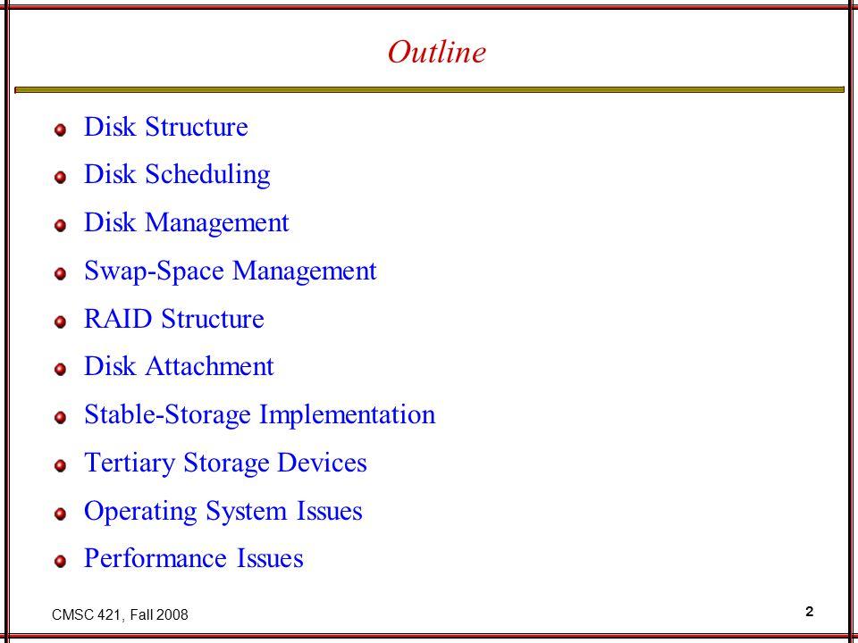 CMSC 421, Fall 2008 23 RAID Levels