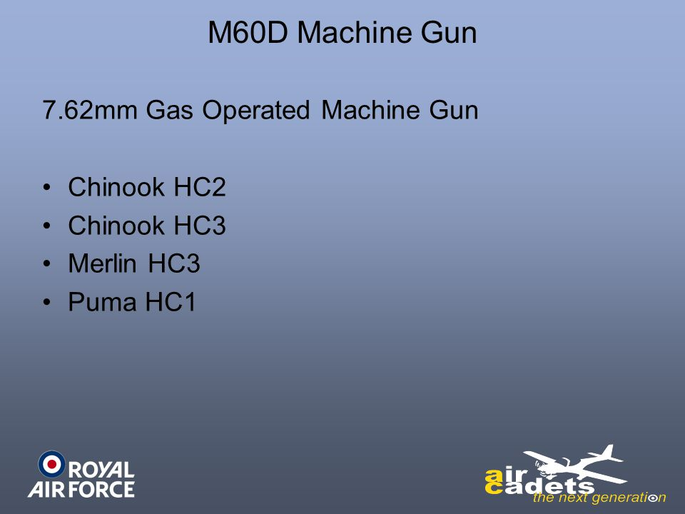 7.62mm Gas Operated Machine Gun Chinook HC2 Chinook HC3 Merlin HC3 Puma HC1