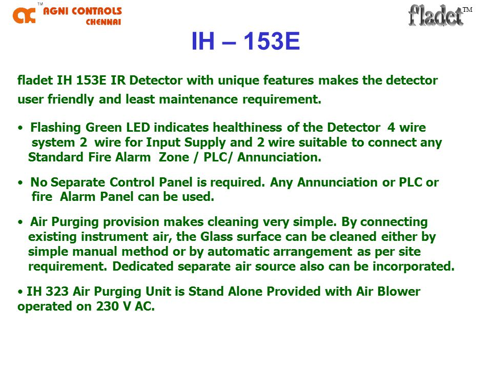 TM PRODUCT INTRODUCTION Agni Controls is pioneer in IR Technology.