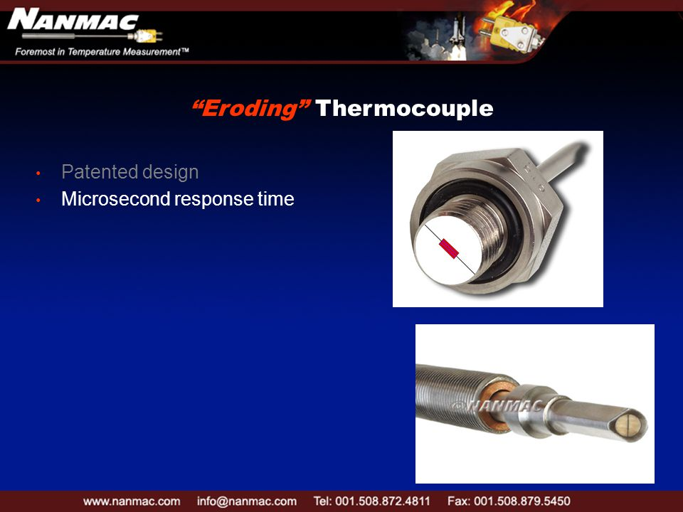 Patented design Microsecond response time Eroding Thermocouple