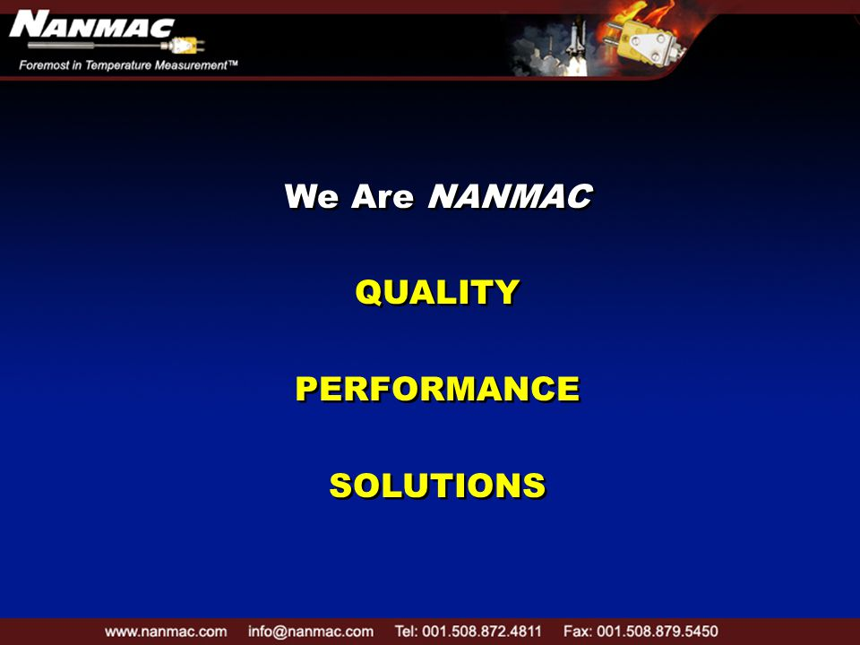 We Are NANMAC QUALITY PERFORMANCE SOLUTIONS We Are NANMAC QUALITY PERFORMANCE SOLUTIONS