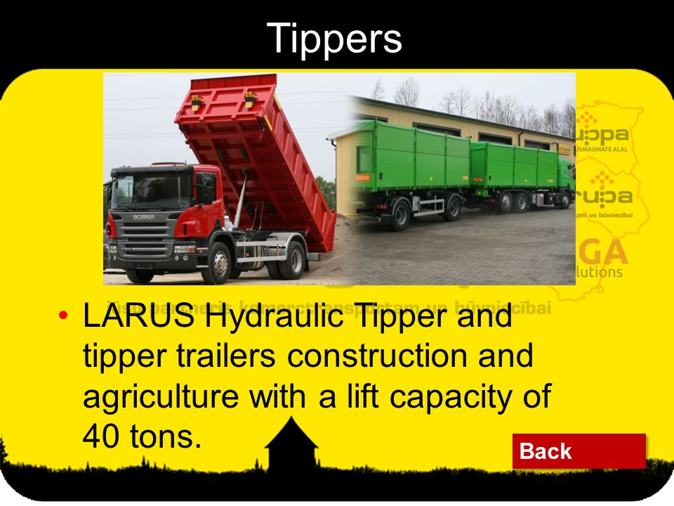 LARUS Hydraulic Tipper and tipper trailers construction and agriculture with a lift capacity of 40 tons.