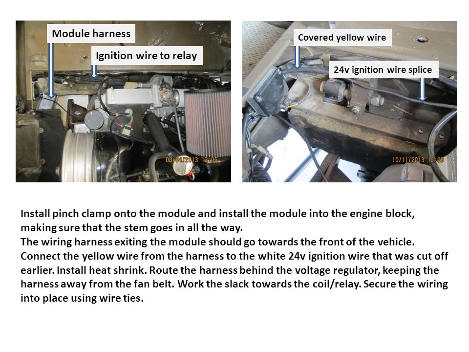 Install pinch clamp onto the module and install the module into the engine block, making sure that the stem goes in all the way.