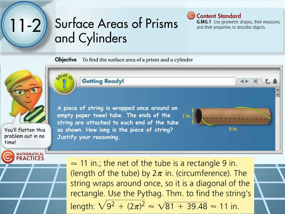Surface Areas of Prisms and Cylinders To find the surface area of a prism and a cylinder.