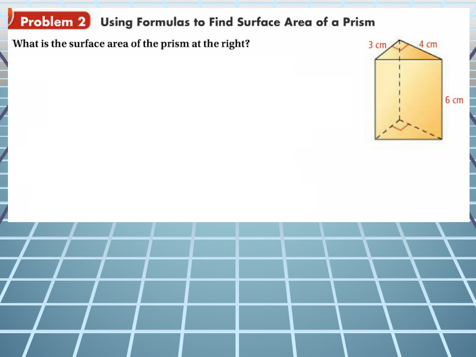 1.1. Use formulas to find the lateral area of the given prism.