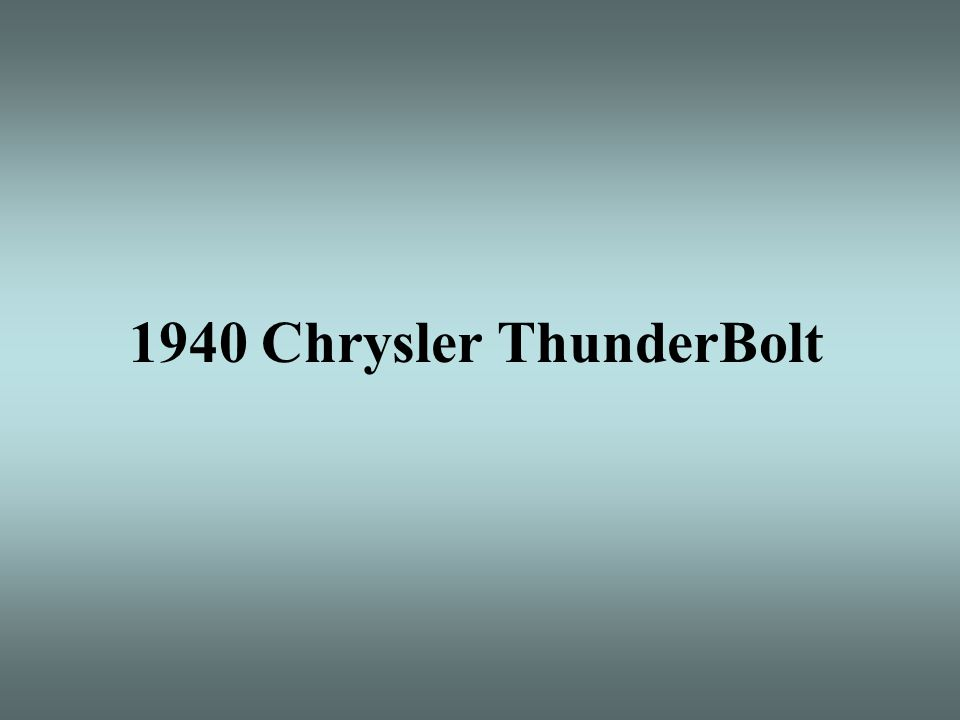 1940 Chrysler ThunderBolt
