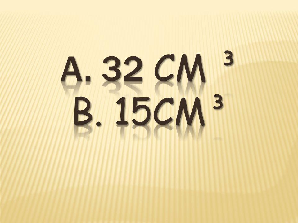 a. ____ cm³ b. ____ mm³