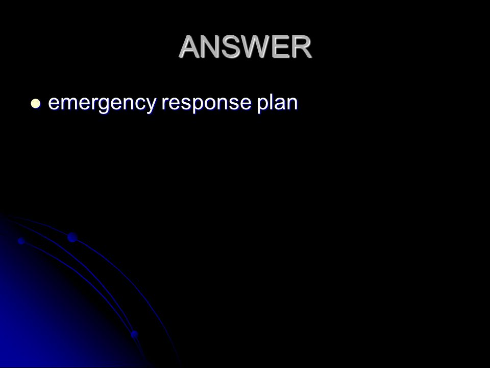 ANSWER emergency response plan emergency response plan