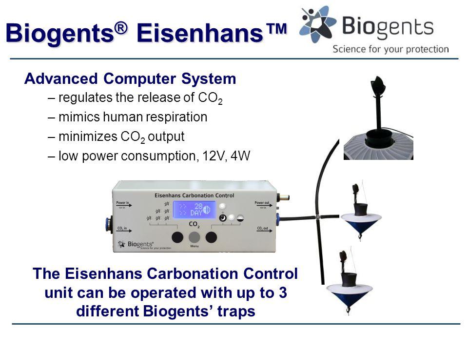 Biogents ® Eisenhans™ Advanced Computer System – regulates the release of CO 2 – mimics human respiration – minimizes CO 2 output – low power consumpt