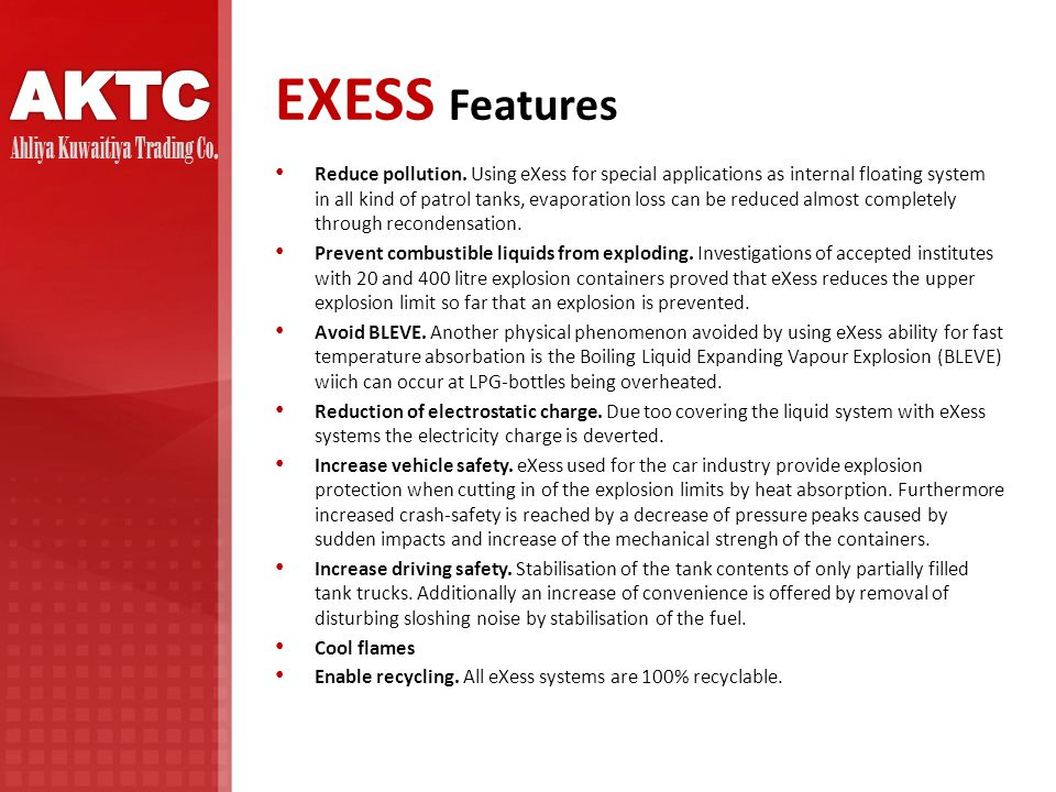 EXESS Features Reduce pollution.