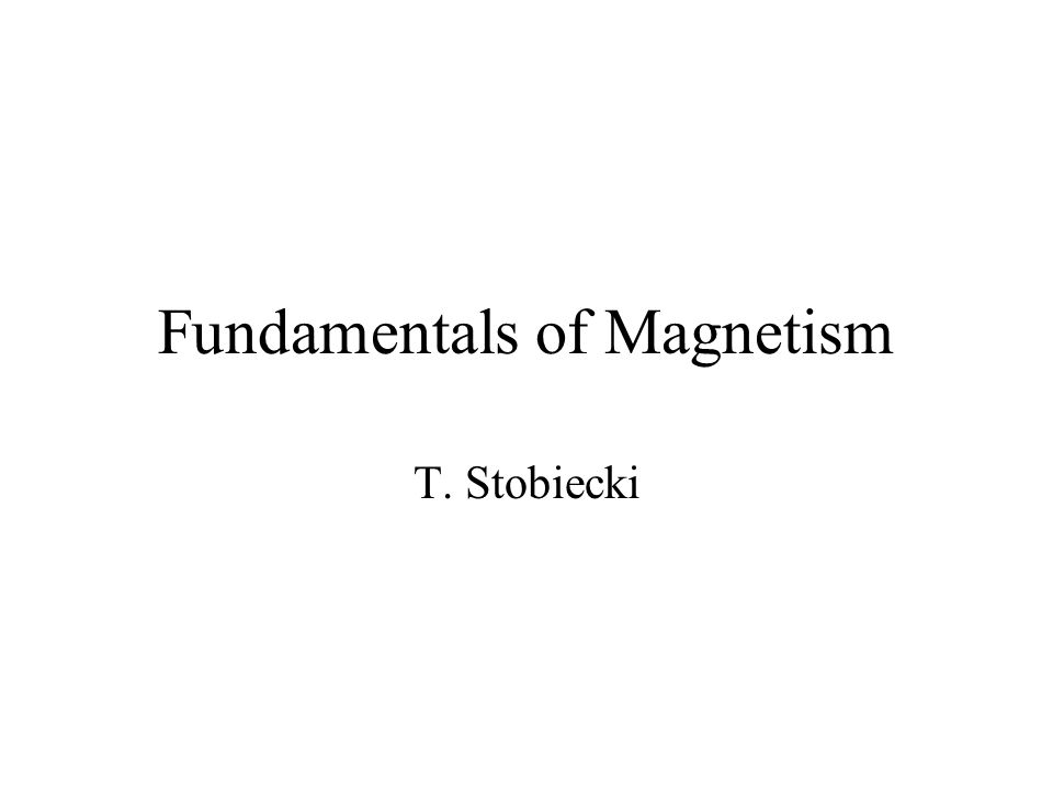 Definitions of magnetic fields Induction: External magnetic field: Magnetizationaverage magnetic moment of magnetic material Susceptibility tensor representing anisotropic material where:permability of the material