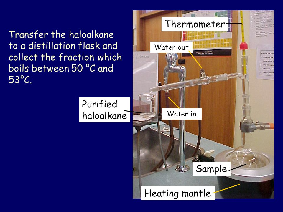 Transfer the haloalkane to a distillation flask and collect the fraction which boils between 50 °C and 53°C.