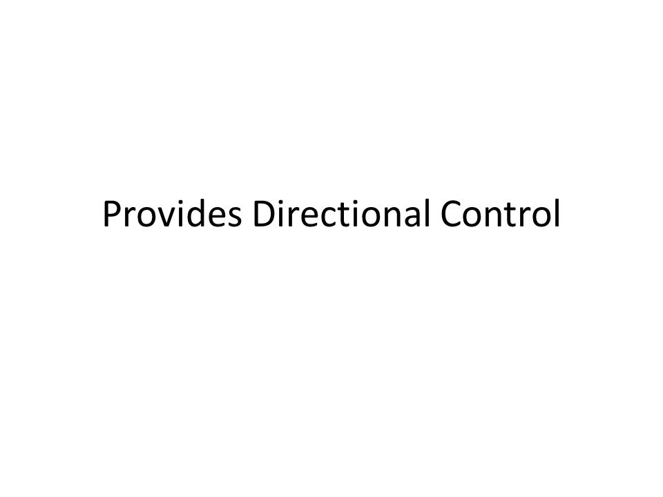 Provides Directional Control