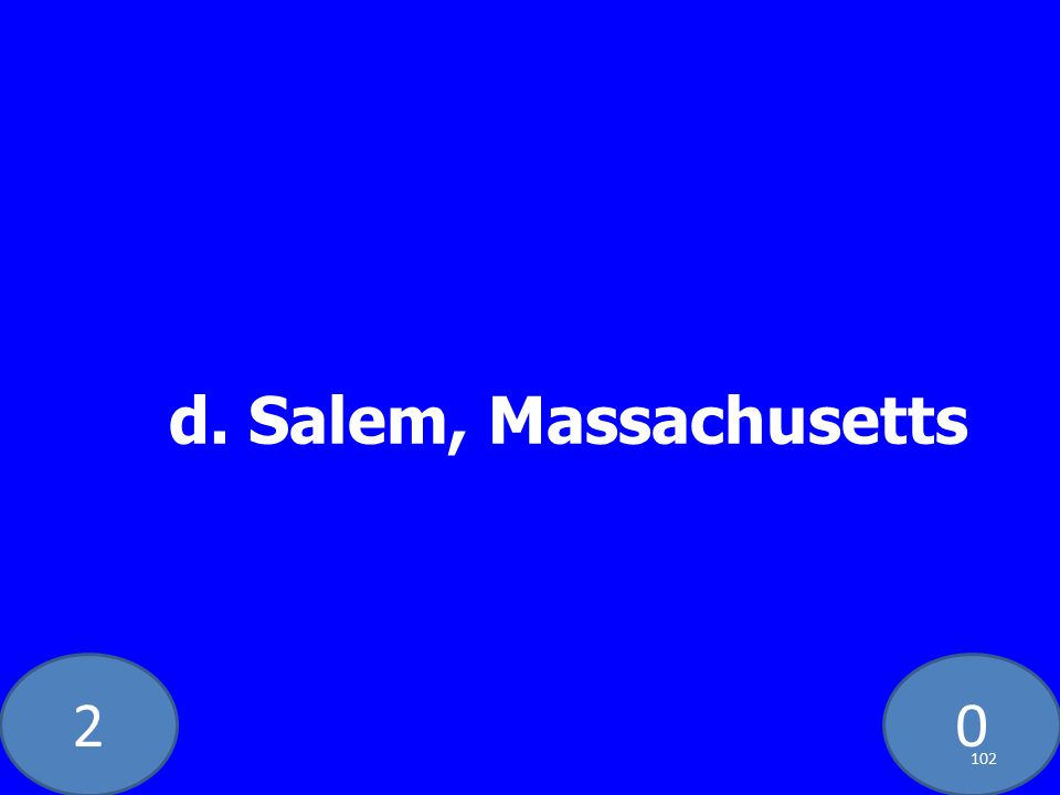 20 d. Salem, Massachusetts 102
