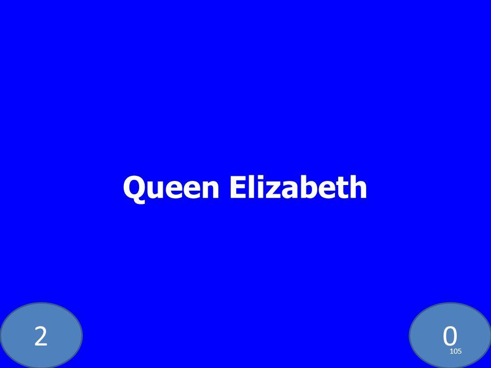 20 Queen Elizabeth 105