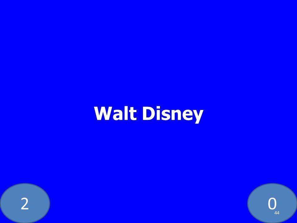 20 Walt Disney 44