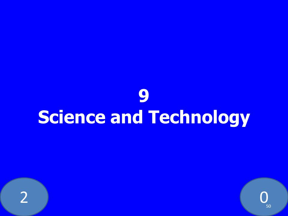 20 9 Science and Technology 50