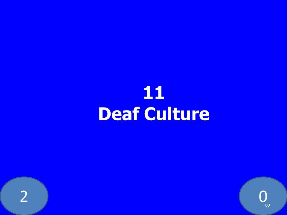20 11 Deaf Culture 60