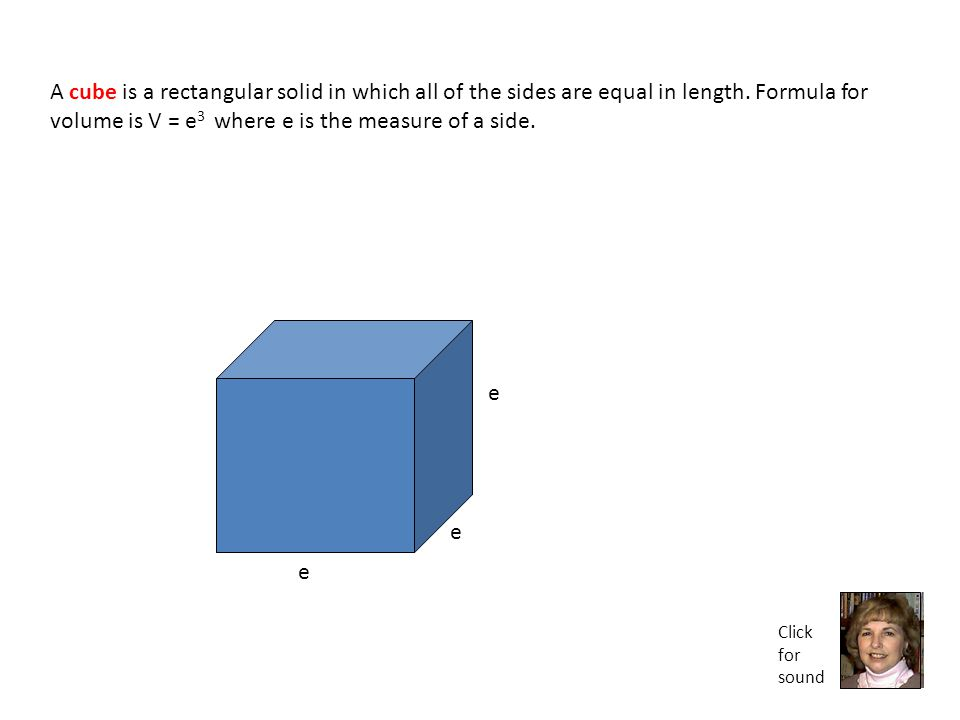 A rectangular solid is what you might think of as a box shape.