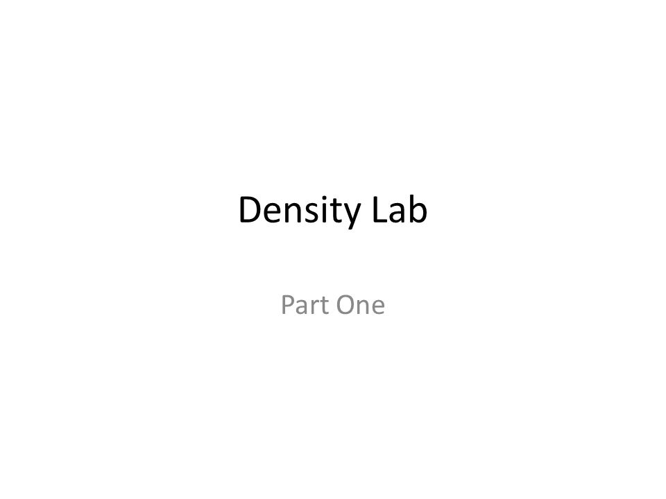 Density Lab Part One