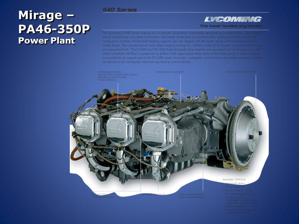 Mirage – PA46-350P Power Plant