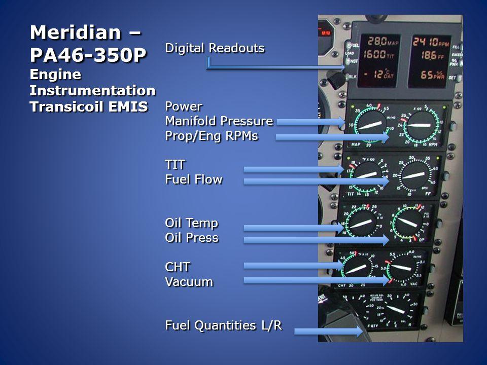 Meridian – PA46-350P Engine Instrumentation Transicoil EMIS Digital Readouts Power Manifold Pressure Prop/Eng RPMs TIT Fuel Flow Oil Temp Oil Press CH