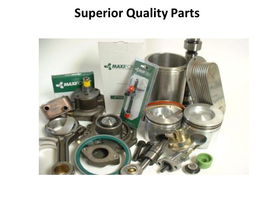 Superior Quality Parts