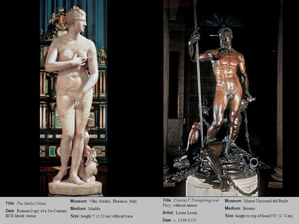 Title: The Medici Venus Date: Roman Copy of a 1st-Century BCE Greek statue Museum: Villa Medici, Florence, Italy Medium: Marble Size: height 5' (1.53