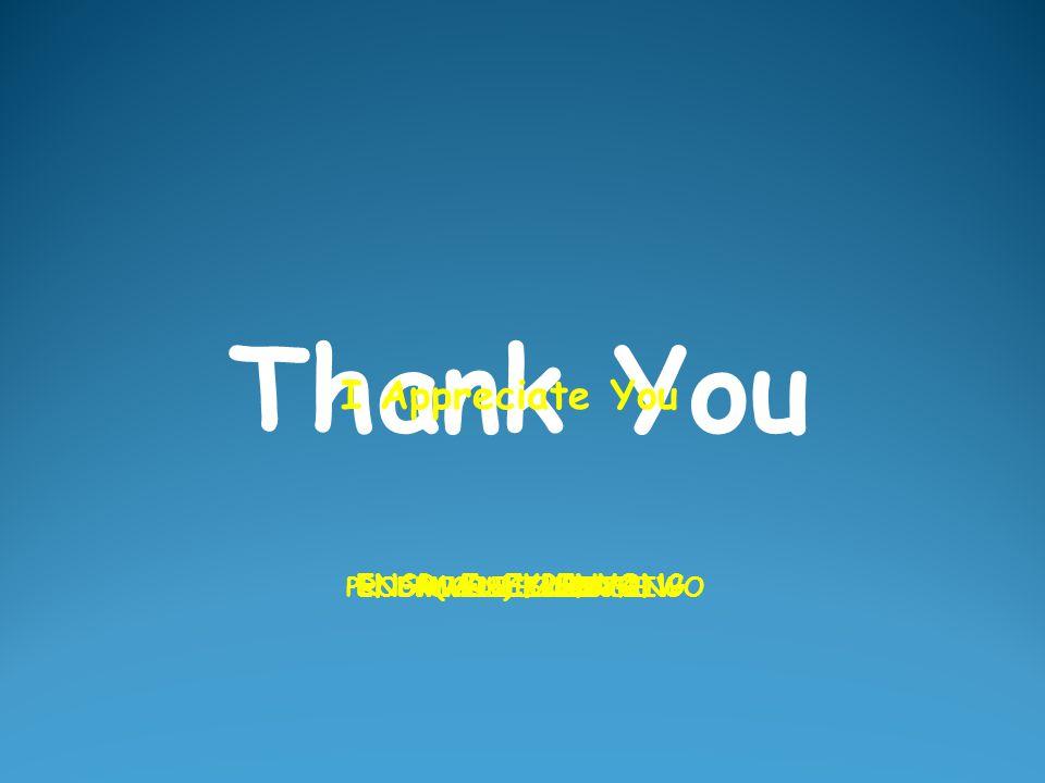 Thank You ENGR. E. EKPENYONG MR. N. E. ETUKCOLLEGUESPROF. (MRS) K. A. TAIWODR. A. F. ALONGEMY LECTURERS I Appreciate You