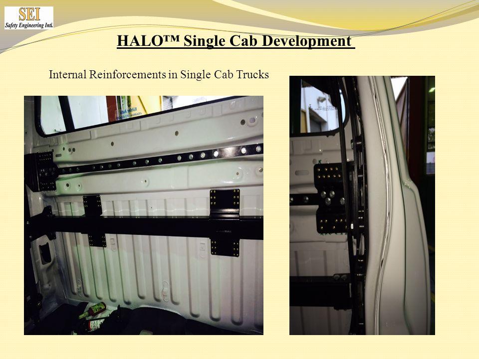 Internal Reinforcements in Single Cab Trucks HALO™ Single Cab Development