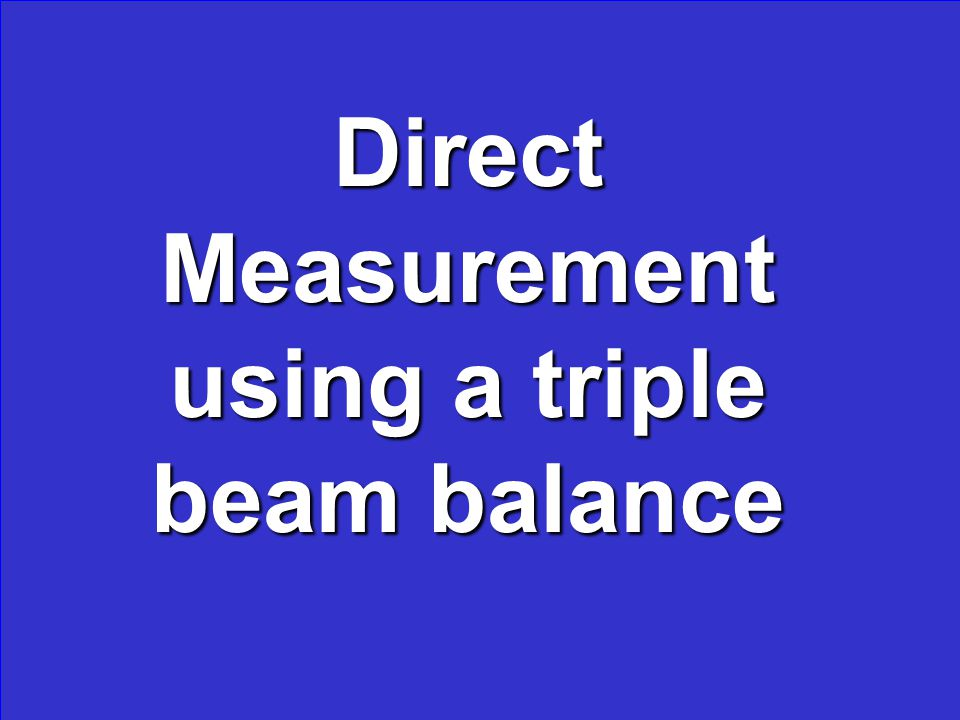 Example of this type of measurement