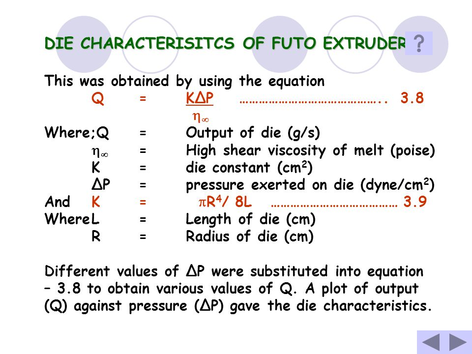 THE SCREW CHARACTERISTICS OF FUTO EXTRUDER OUTPUT (Q):- WAS OBTAINED BY WEIGHING THE EXTRUDATE SEGMENTS CUT OFF AT DEFINITE TIME INTERVALS (2 MINS) MA