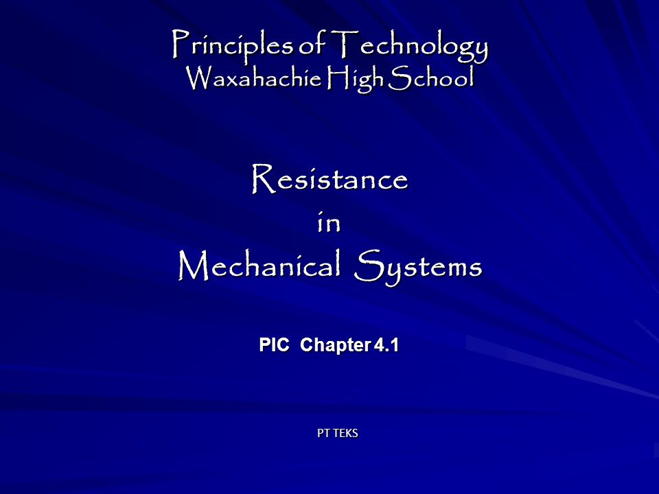 Resistance in Mechanical Systems : Objectives:   State Newton's second law of motion and use it to solve problems involving force, mass, and acceleration.
