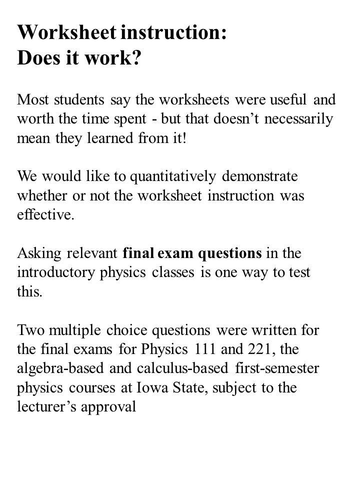 Worksheet instruction: Does it work.