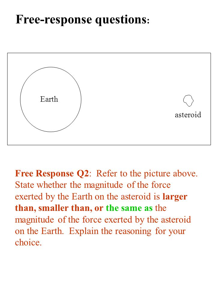 Earth asteroid Free-response questions : Free Response Q2: Refer to the picture above.