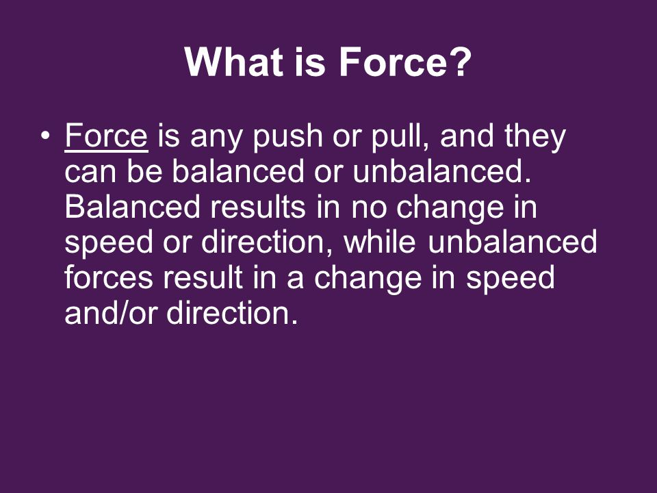 Action Reaction Forces You constantly use action-reaction force pairs as you move about.