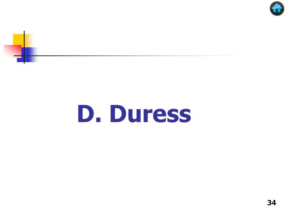 D. Duress 34