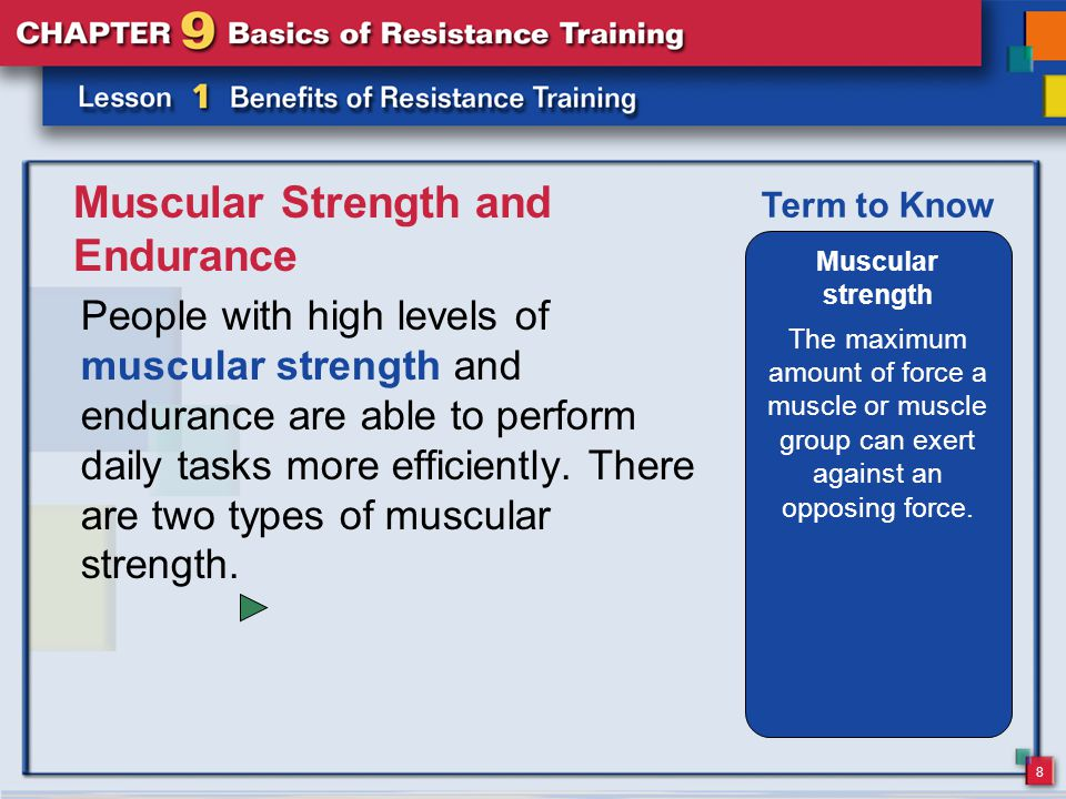 9 Muscular Strength and Endurance Absolute muscular strength is the first type of muscular strength.