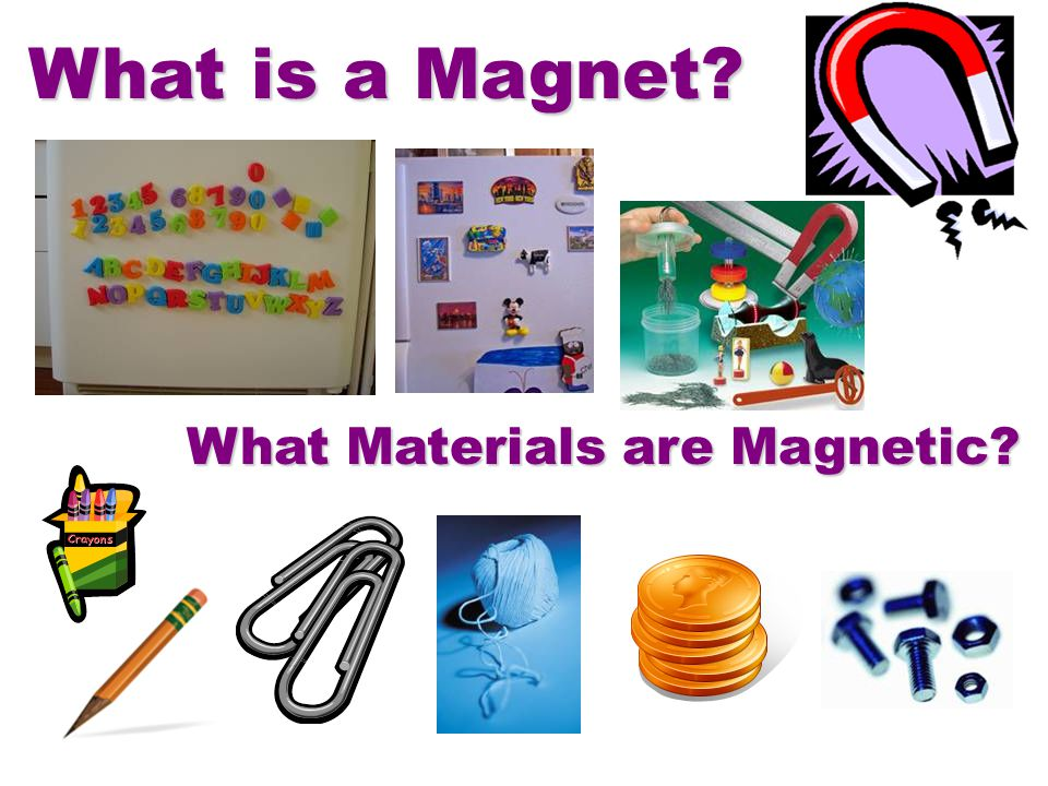 What is a Magnet? What Materials are Magnetic?