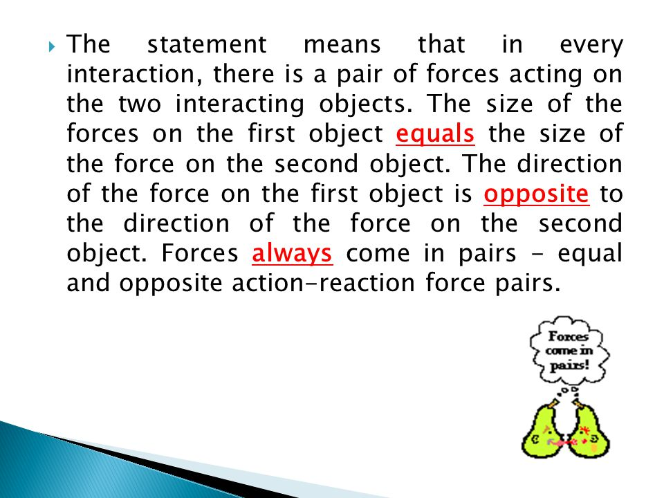  Physics Notes – Dynamics  The Horse and Wagon Explained  (No Friction Case)  Preliminaries  I have to admit that few physics questions have provided as much entertainment for me over the years as the Horse and Wagon Question - the answers that students come up with are just hilarious.