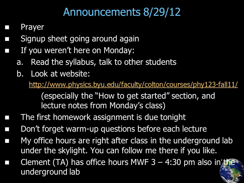 Announcements 8/29/12 Prayer Signup sheet going around again If you weren't here on Monday: a.