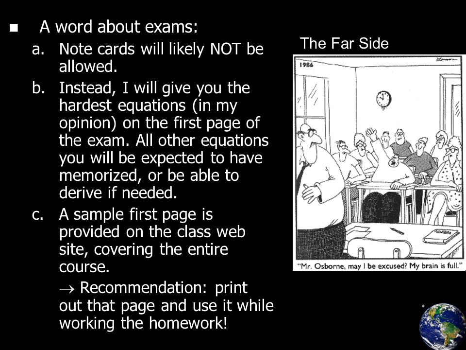 A word about exams: a.a.Note cards will likely NOT be allowed.