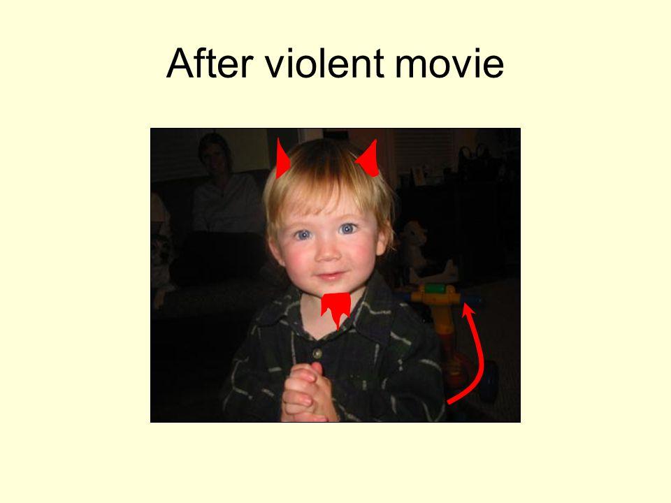 After violent movie