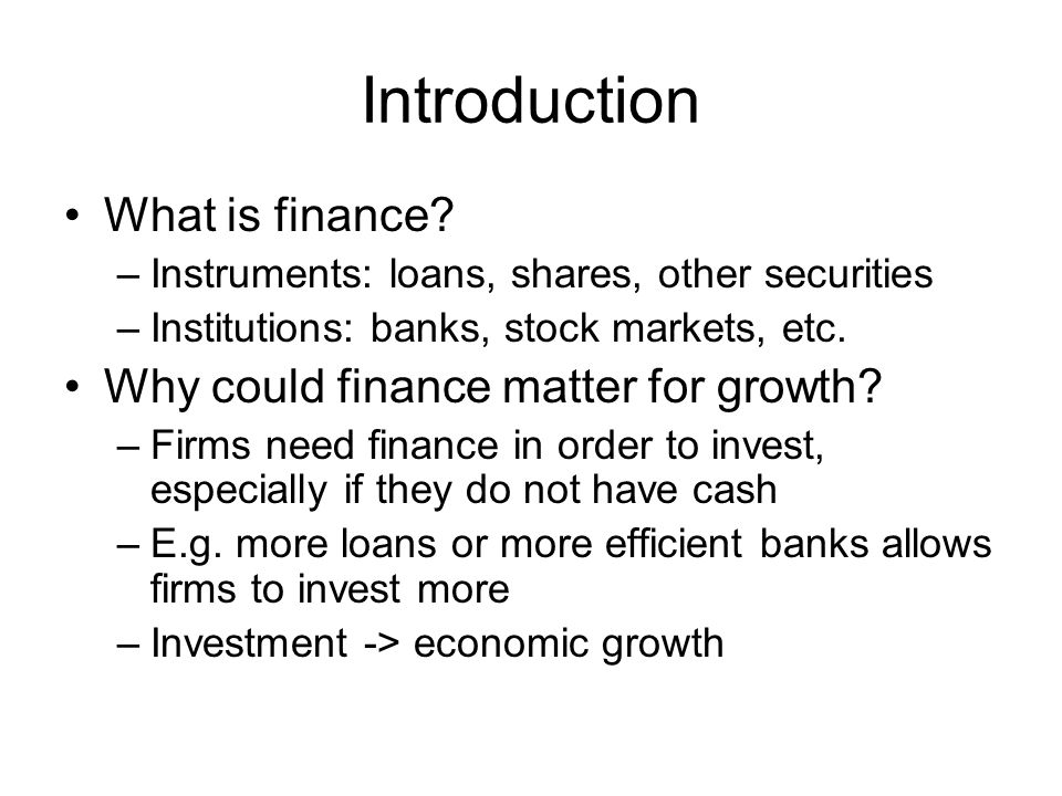 Introduction What is finance.