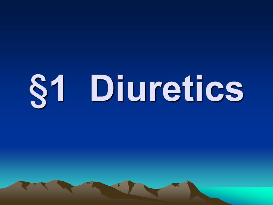 §1 Diuretics