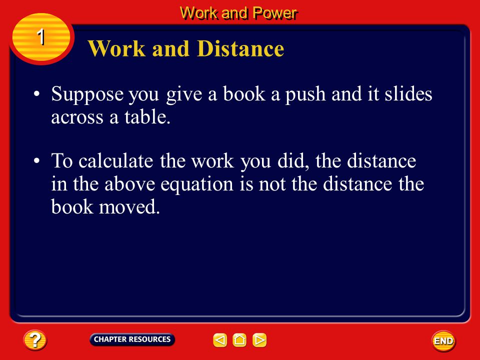 Calculating Work Work can be calculated using the work equation below.