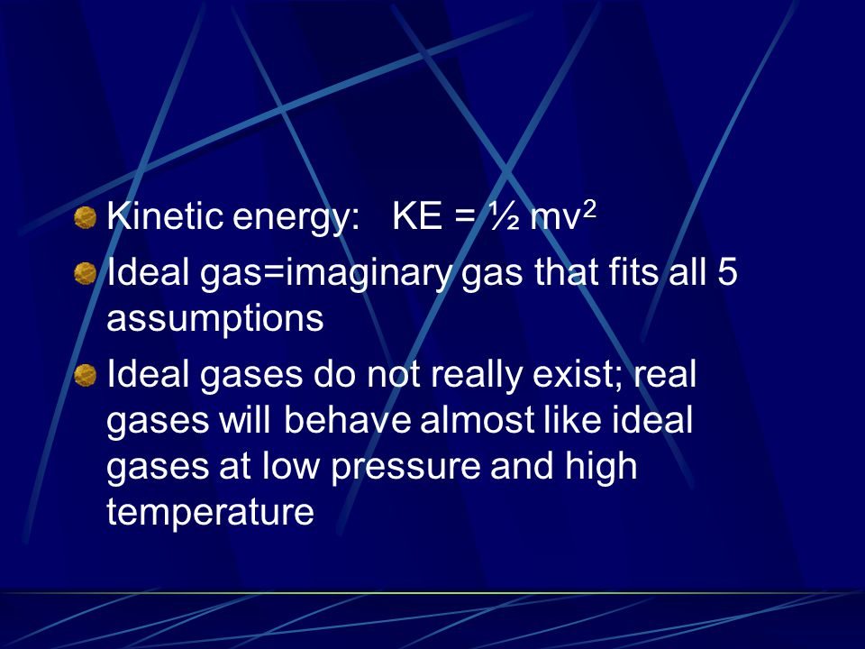 Physical Properties of gases 1.Expansion-gases can completely fill a container 2.