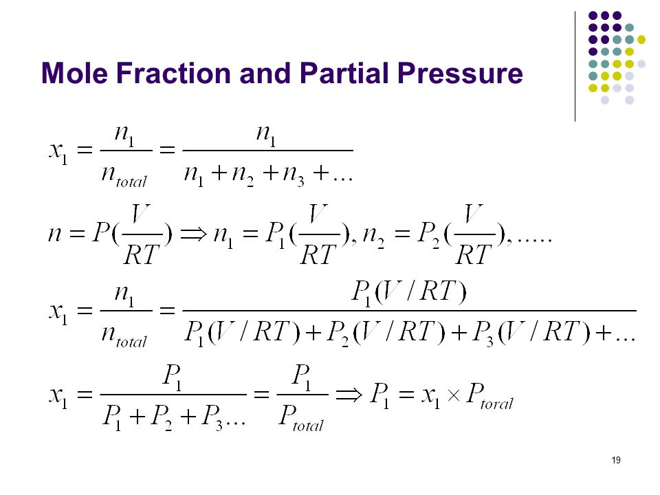19 Mole Fraction and Partial Pressure