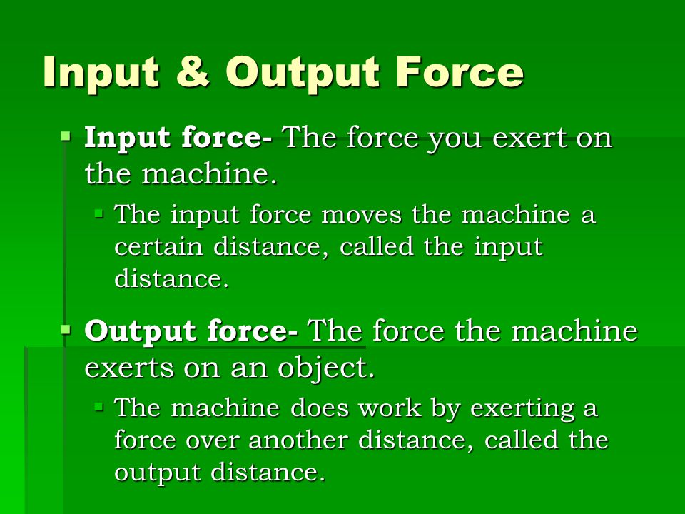 What is a Machine?  A device that allows you to do work in a way that is easier.  It changes at least one of 3 factors: 1.The amount of force you ex