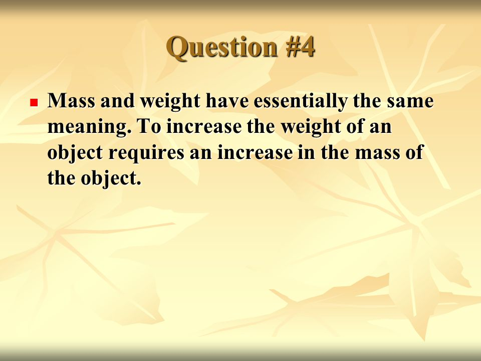 Question #11 Larger (smaller) velocity means larger (smaller) acceleration.